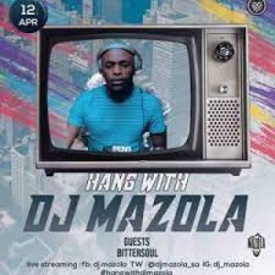 BitterSoul Hang With Dj Mazola Mix Mp3 Download SaFakaza