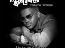 DJ Cleo Alpha And Omega ft Morongoe Mp3 Download SaFakaza