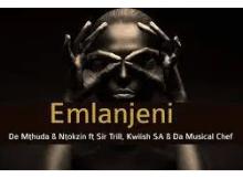De Mthuda & Ntokzin Emlanjeni ft Kwiish & Sir Trill Mp3 Download SaFakaza