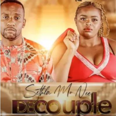 Decouple Sethla Mo Nee ft DJ Sunco & Queen Jenny Mp3 Download SaFakaza