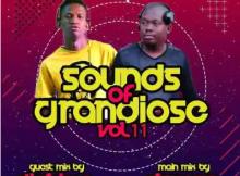Dj Shima Sounds of Grandiose vol. 11 Mp3 Download SaFakaza