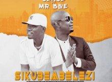 Good Sense ft Mr Blue – Sikubembelezi