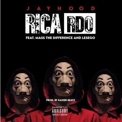JayHood Ricardo ft Mass The Difference & LesEgo Mp3 Download SaFakaza