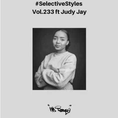 Kid Fonque & Judy Jay Selective Styles Vol 233 Mix Mp3 Download SaFakaza