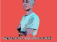 KingSfiso & Khoza llanga Dj Llenter SA Slap Mix Mp3 Download SaFakaza