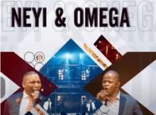 Neyi Zimu & Omega Khunou Nqaba Yami Mp3 Download SaFakaza