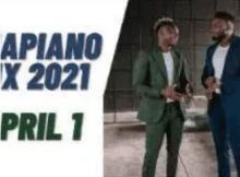 PS DJz Amapiano Mix 2021 1 April Mp3 Download SaFakaza