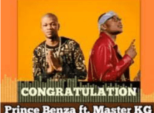Prince Benza Congratulation ft Master KG Mp3 Download SaFakaza