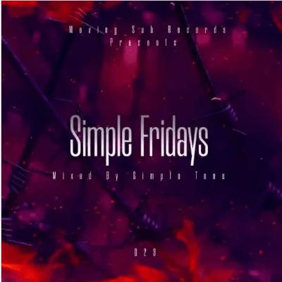 Simple Tone Simple Fridays Vol 023 Mix Mp3 Download SaFakaza