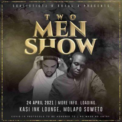Soulistic TJ & Royal K Road To 2 Men Show Mp3 Download SaFakaza