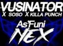 Vusinator As'funi Nex Mp3 Download SaFakaza