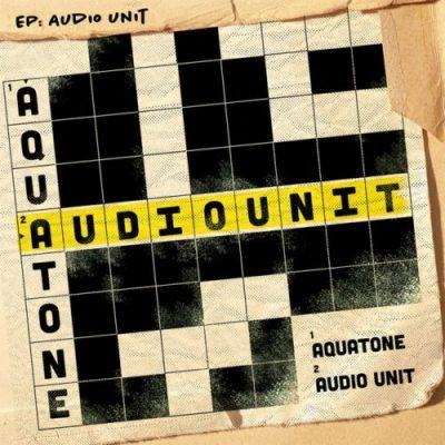 Aquatone Audio Unit EP Zip Download