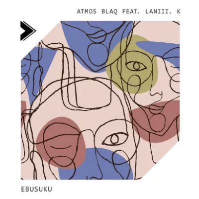 Atmos Blaq Ebusuku ft Laniii. K Mp3 Download SaFakaza