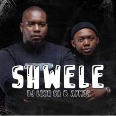 DJ Lesh SA Shwele ft Aymos Mp3 Download SaFakaza