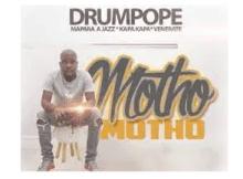 Drum Pope Motho Mp3 Download SaFakaza