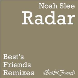 EP Noah Slee Radar Enoo Napa Remixes