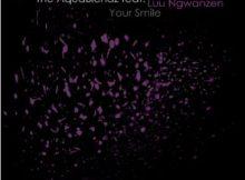 EP The AquaBlendz, Luu Ngwanzen Your Smile Remixes