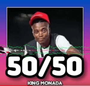 King Monada – 50/50