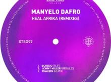 Manyelo Dafro Heal Afrika Ep Download