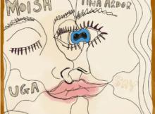 MoIsh & Tina Ardor Uga Original Mix Mp3 Download SaFakaza