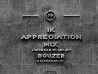 Music Fellas Bouzer 1K Appreciation Mix Mp3 Download SaFakaza