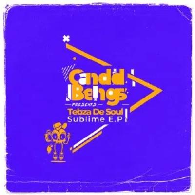 Tebza De SouL Sublime EP Zip Download