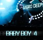 Vigro Deep Baby Boy 4 Album Zip Download