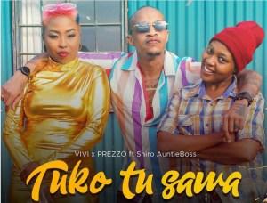 Vivian – Uko Tu Sawa Ft. Prezzo & Nyce Wanjeri