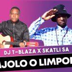 Dj T-blaza x Skatli SA – Mjolo O Limpopo