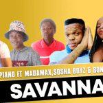 Mr Mapiano – Savanna ft Madamax, Sosha Boyz & Bonguthando