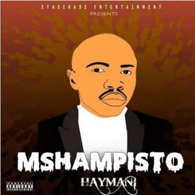 Mshampisto Aymani Mp3 Download SaFakaza