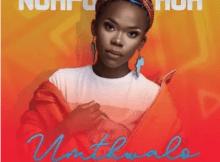 Nomfundo Moh Umthwalo Original Mp3 Download SaFakaza