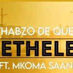 Nthabzo De Queen – Thethelela ft Mkoma Saan