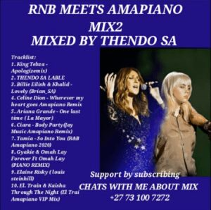 THENDO SA – RNB MUSIC 2020 AMAPIANO MIX 2