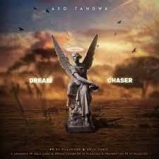 Aso Tandwa Dream Chaser EP Download Safakaza