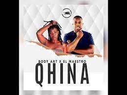 Body Art & El Maestro Qhina (Main mix) Mp3 Download Safakaza