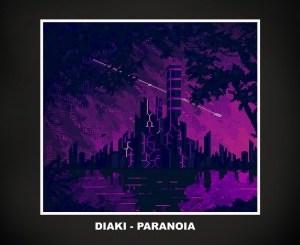 Diaki Paranoia Mp3 Download Safakaza