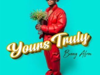 Benny Afroe Yours Truly EP Download Safakaza