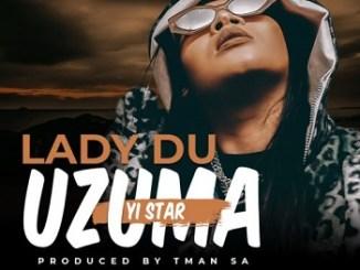 Lady Du Uzuma Yi Star Mp3 Download Safakaza