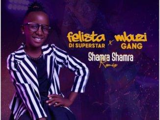 Mbuzi Gang ft Felista Di Supersta – SHAMRA SHAMRA REMIX