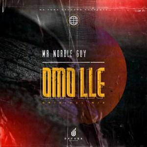 Mr Norble Guy Omo Ile Mp3 Download Safakaza