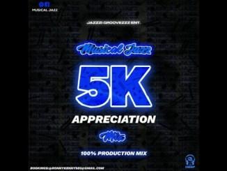 Musical Jazz 5K Appreciation Mix (100 Production Mix) Mp3 Download Safakaza