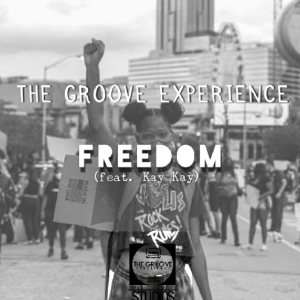 The Groove Experience Freedom Ft. Kay Kay Mp3 Download Safakaza