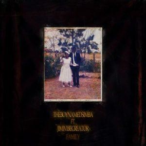 Theboynamedsimba – Family Ft. Jimivibecreator