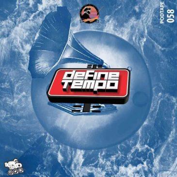 TimAdeep Define Tempo Podtape 58 (100% Production Mix) Mp3 Download Safakaza
