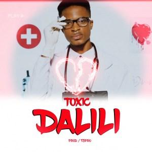 Toxic – Dalili
