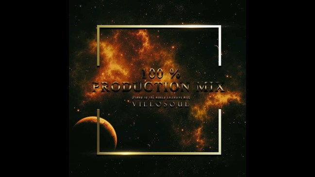 Villosoul 100 Production Mix (Piano To The World Exclusive Mix) Mp3 Download Safakaza