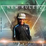 DJ Mayo's New Rules Mp3 Download Safakaza
