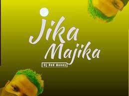 DJ Red Money Jika Majika Mp3 Download Safakaza