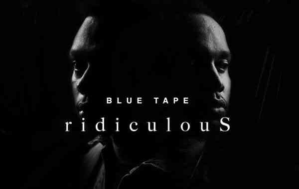 A-Reece ridiculouS ft. Jay Jody, BLUE TAPE Mp3 Download Safakaza